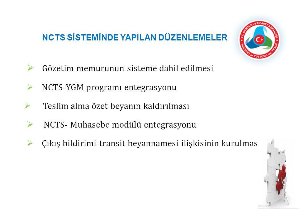 NCTS SİSTEMİNDE YAPILAN DÜZENLEMELER