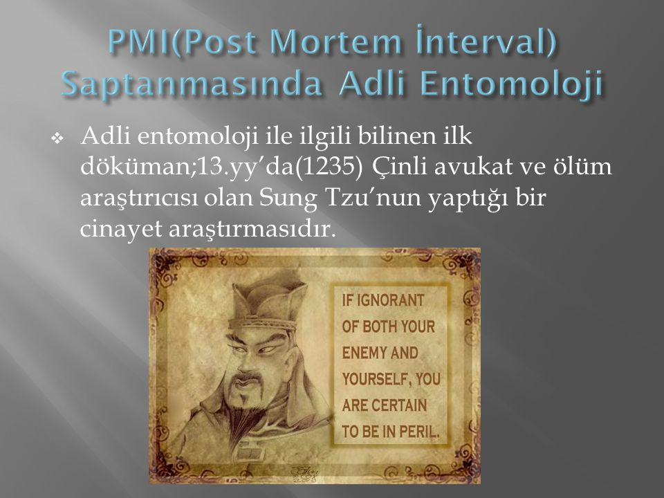 PMI(Post Mortem İnterval) Saptanmasında Adli Entomoloji