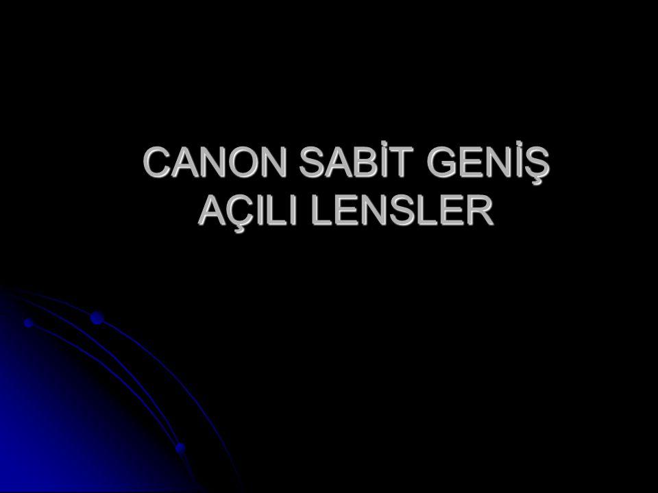 CANON SABİT GENİŞ AÇILI LENSLER