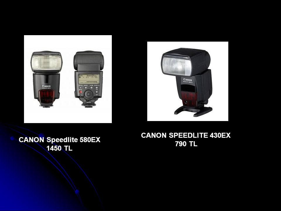 CANON SPEEDLITE 430EX 790 TL CANON Speedlite 580EX 1450 TL