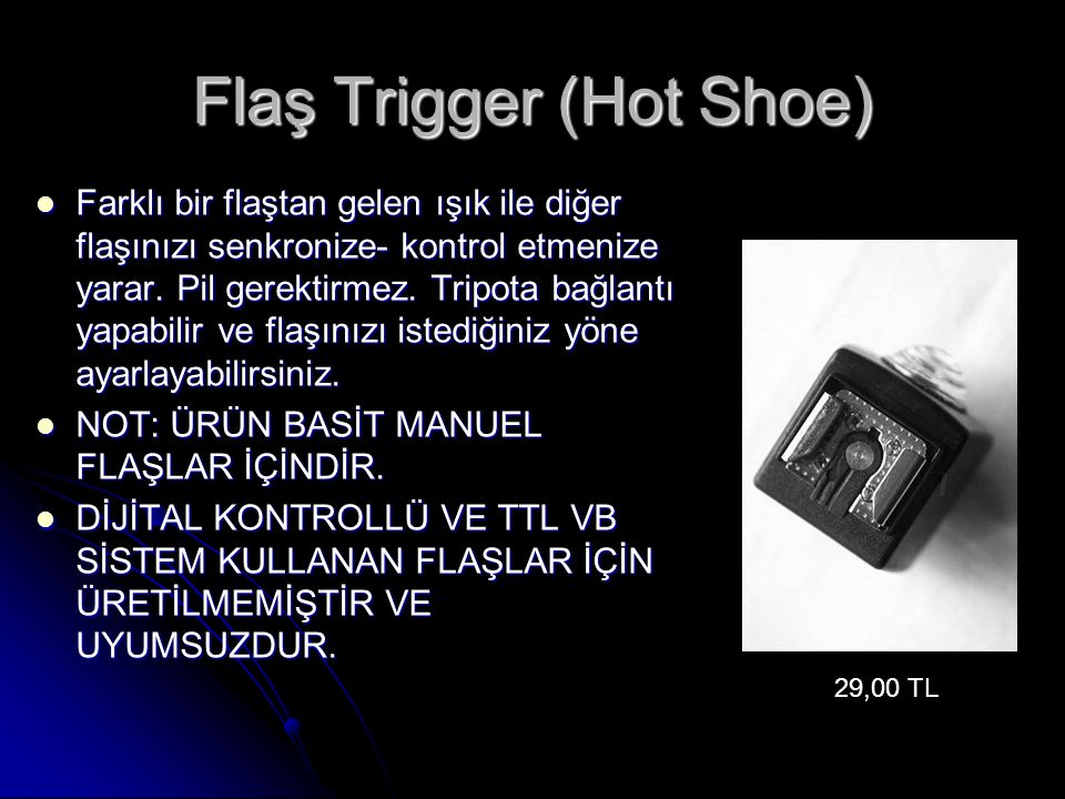 Flaş Trigger (Hot Shoe)