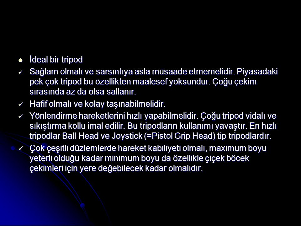 İdeal bir tripod