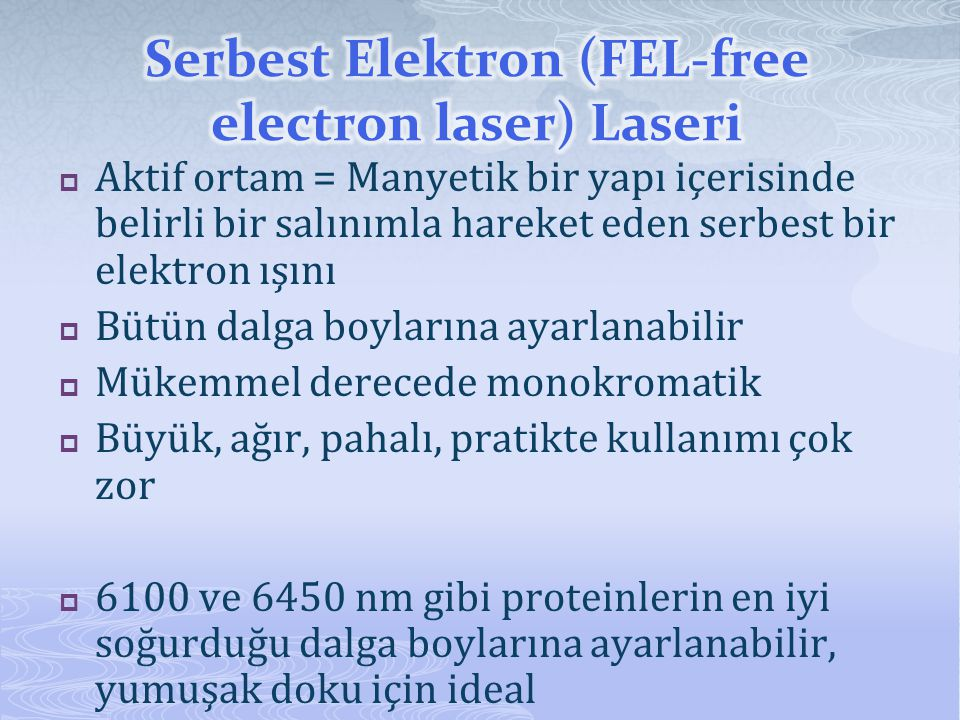 Serbest Elektron (FEL-free electron laser) Laseri