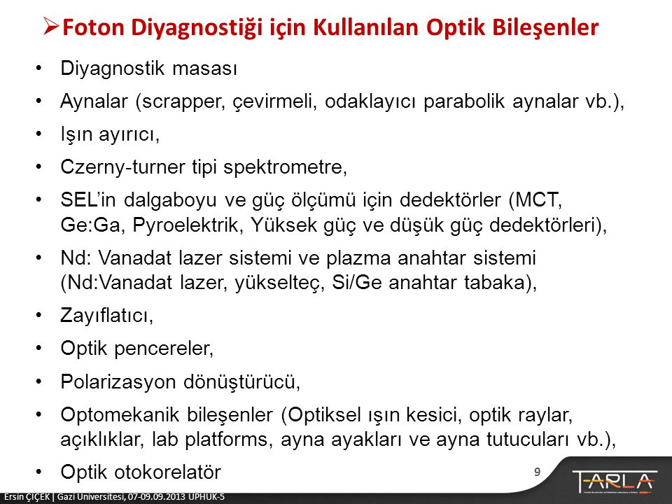 Foton Diyagnostiği için Kullanılan Optik Bileşenler