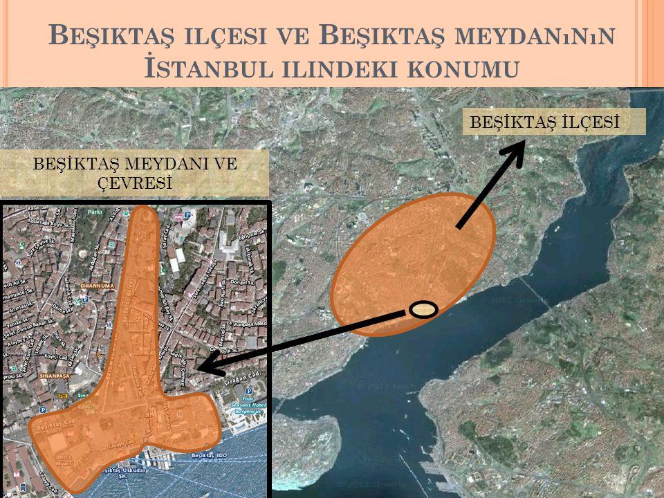 Beşiktaş ilçesi ve Beşiktaş meydanının İstanbul ilindeki konumu