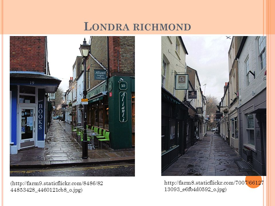 Londra richmond (http://farm9.staticflickr.com/8486/8244853428_4460121cb8_o.jpg) http://farm8.staticflickr.com/7007/6612713093_e6fb4d0592_o.jpg)