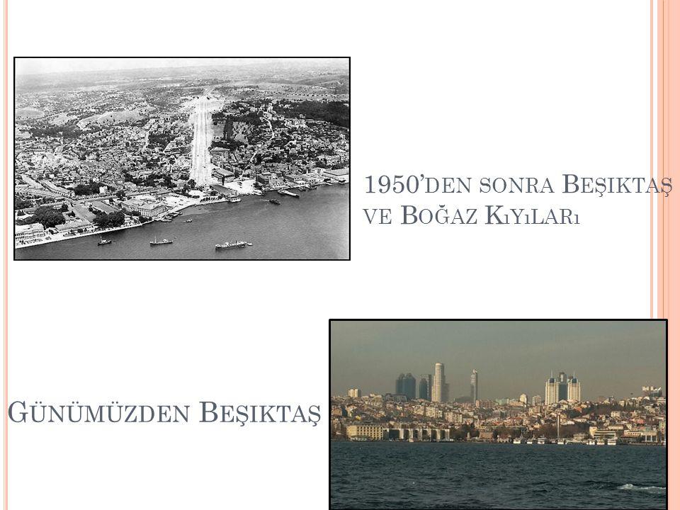 1950'den sonra Beşiktaş ve Boğaz Kıyıları