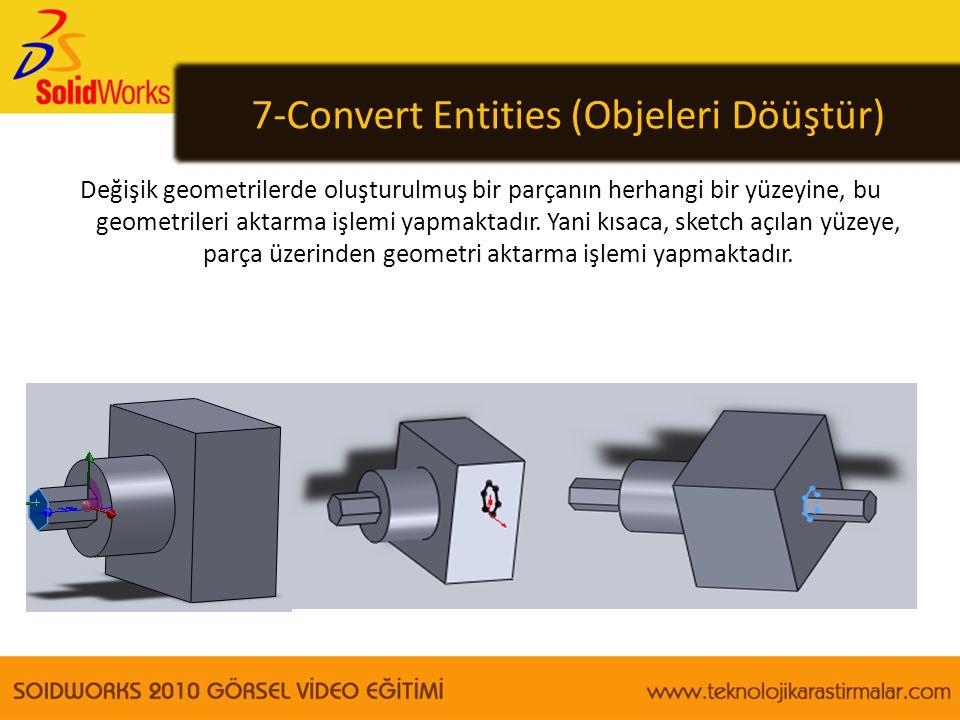 7-Convert Entities (Objeleri Döüştür)