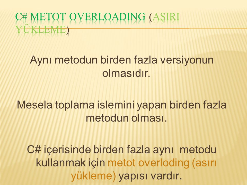 C# Metot Overloading (AşIrI yükleme)