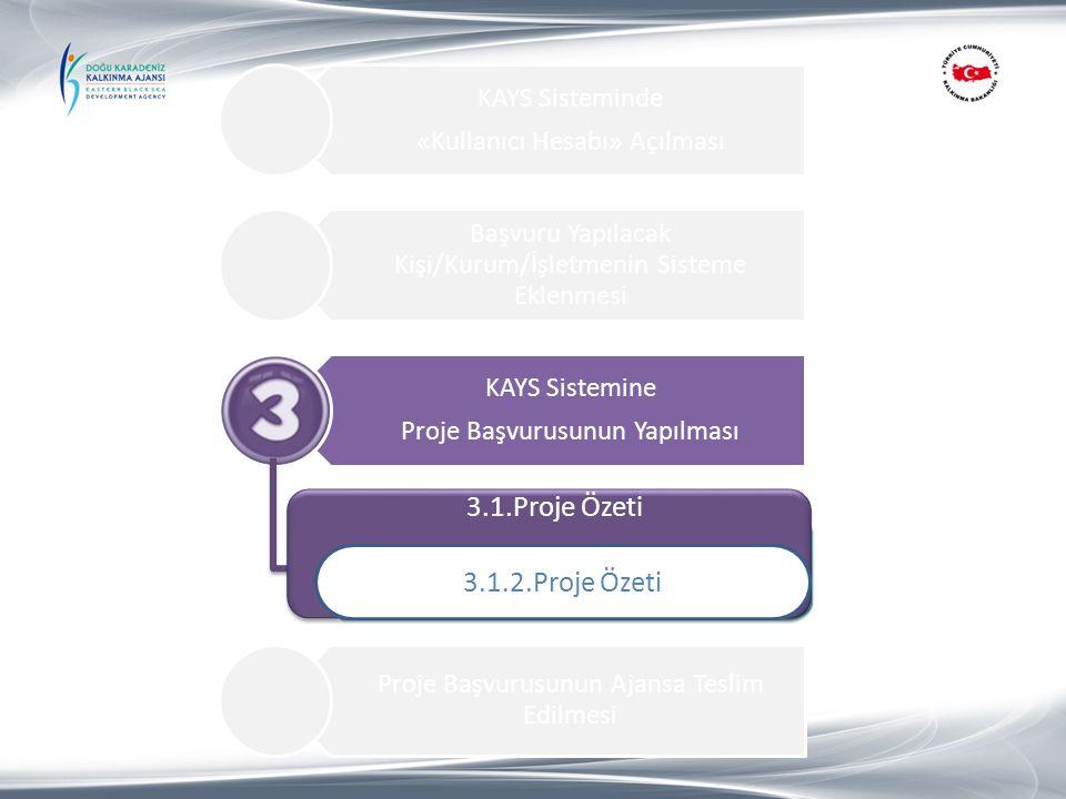 3.1.Proje Özeti 3.1.2.Proje Özeti 1.Proje Özeti