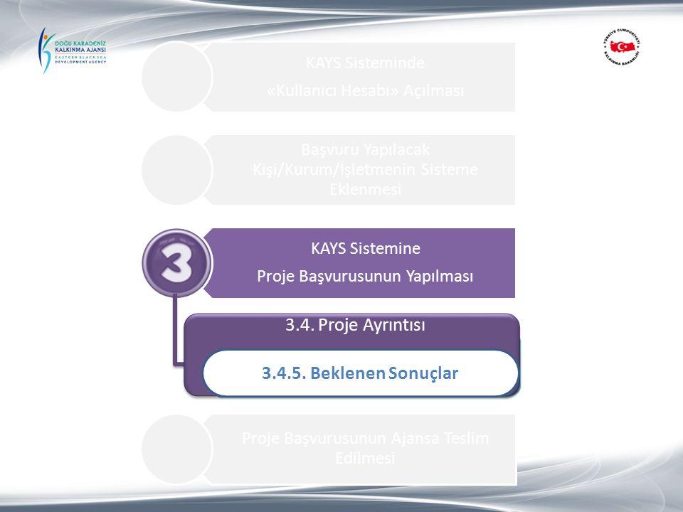 3.4. Proje Ayrıntısı 3.4.5. Beklenen Sonuçlar 1.Proje Özeti
