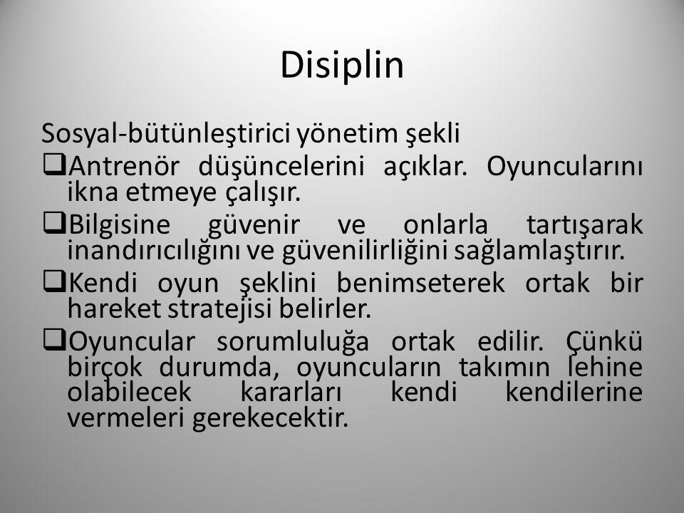Disiplin Sosyal-bütünleştirici yönetim şekli