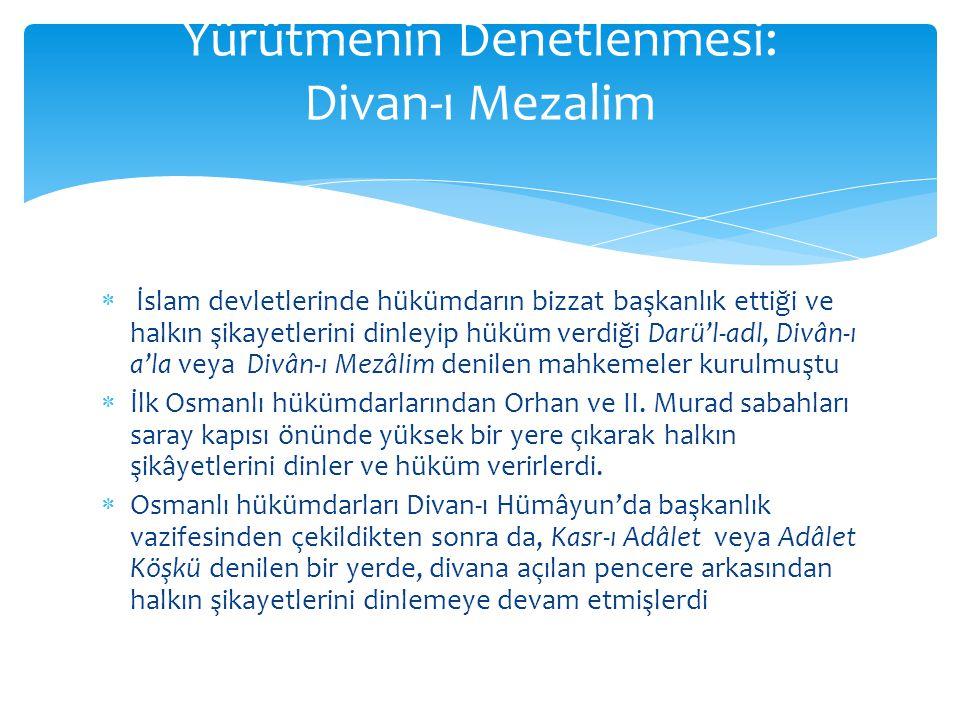 Yürütmenin Denetlenmesi: Divan-ı Mezalim