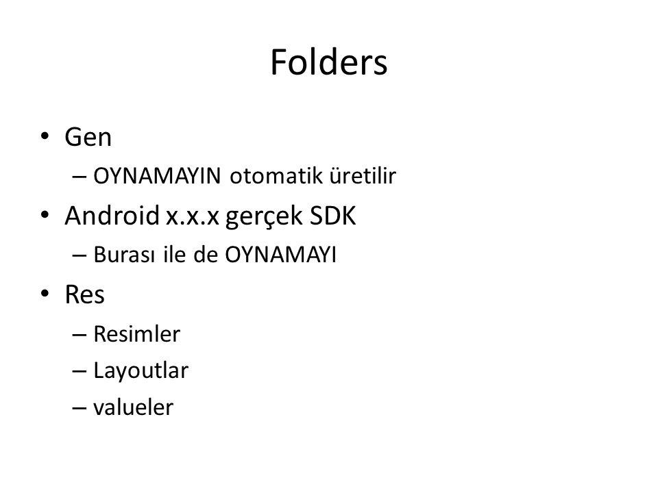 Folders Gen Android x.x.x gerçek SDK Res OYNAMAYIN otomatik üretilir