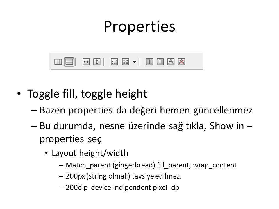 Properties Toggle fill, toggle height
