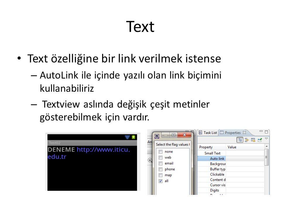 Text Text özelliğine bir link verilmek istense