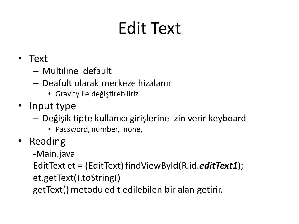 Edit Text Text Input type Reading Multiline default
