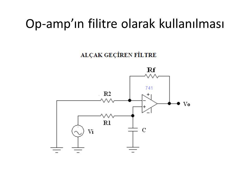 Op-amp'ın filitre olarak kullanılması