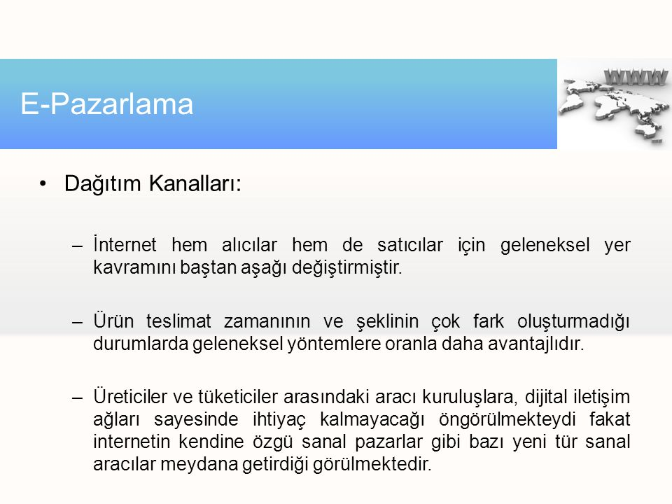 E-Pazarlama Dağıtım Kanalları: