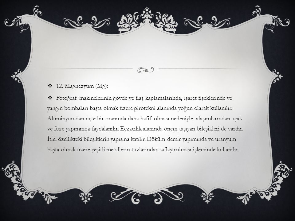 12. Magnezyum (Mg):