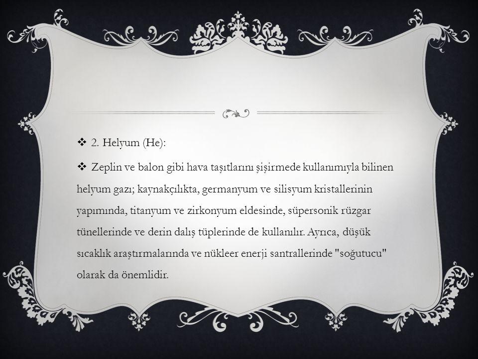 2. Helyum (He):