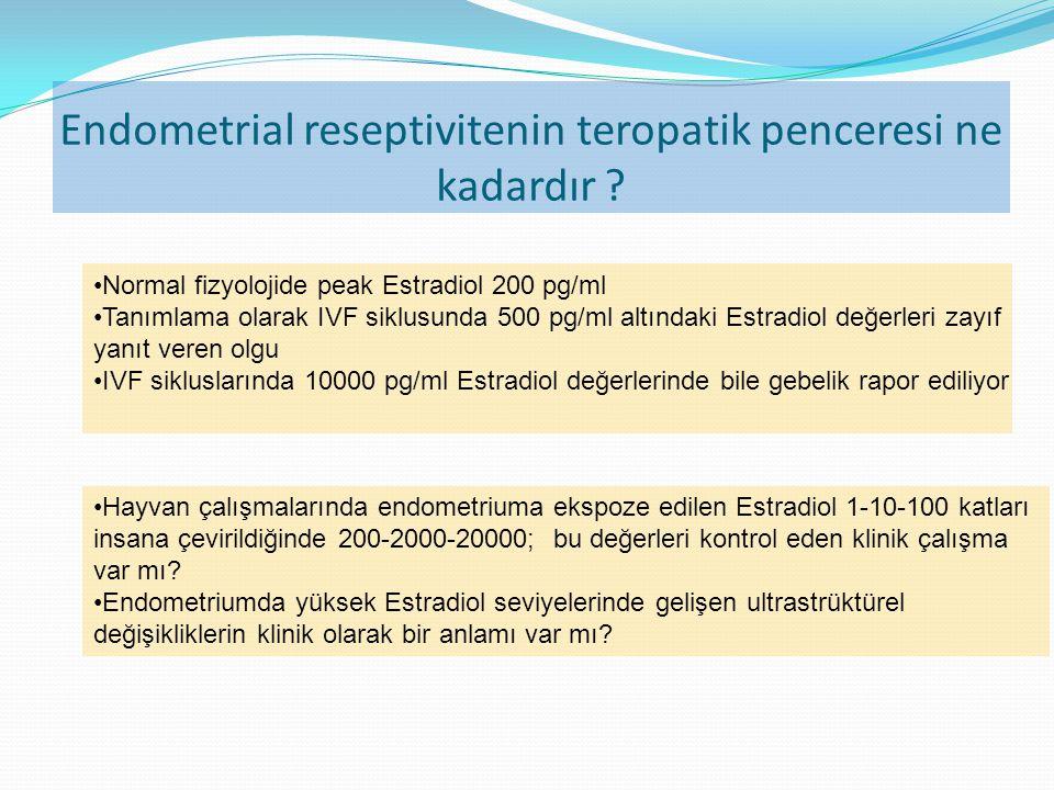 Endometrial reseptivitenin teropatik penceresi ne kadardır