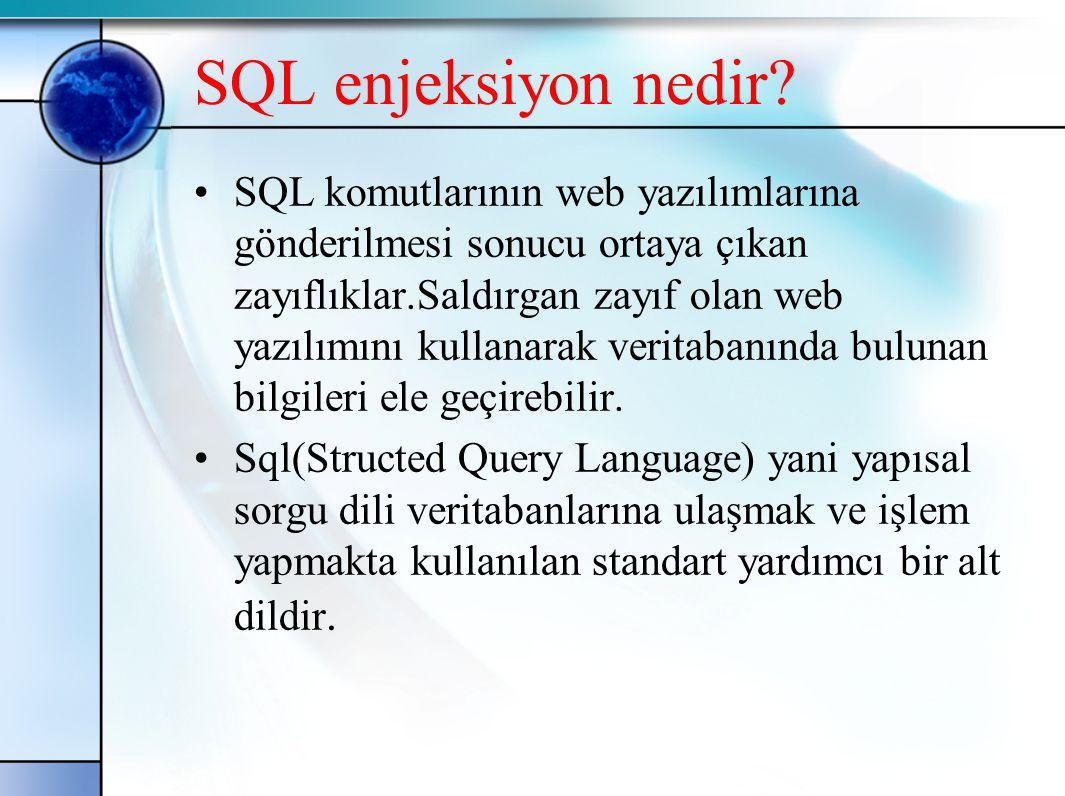 SQL enjeksiyon nedir