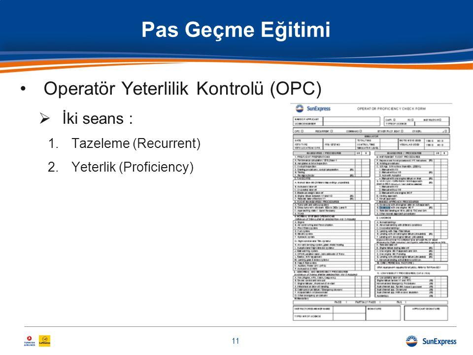 Pas Geçme Eğitimi Operatör Yeterlilik Kontrolü (OPC) İki seans :