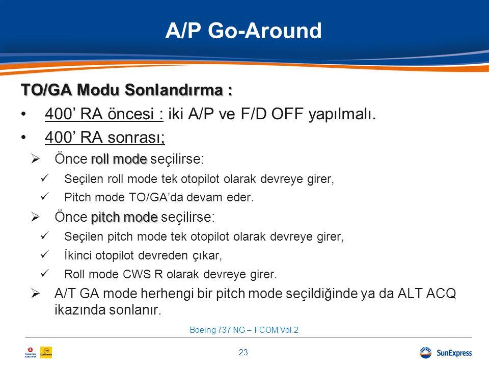 A/P Go-Around TO/GA Modu Sonlandırma :