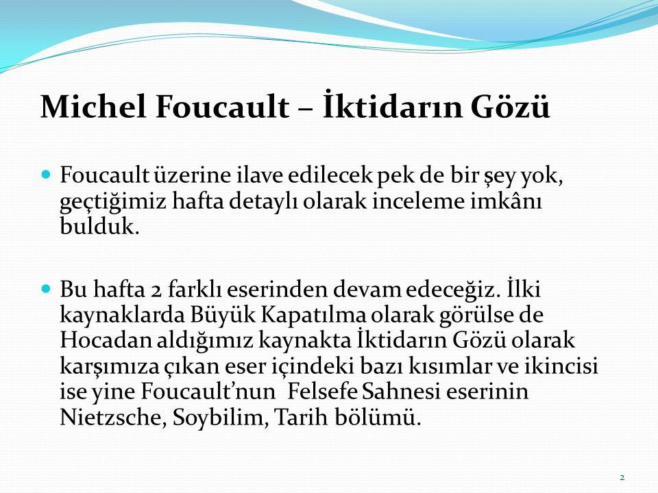 Michel Foucault – İktidarın Gözü