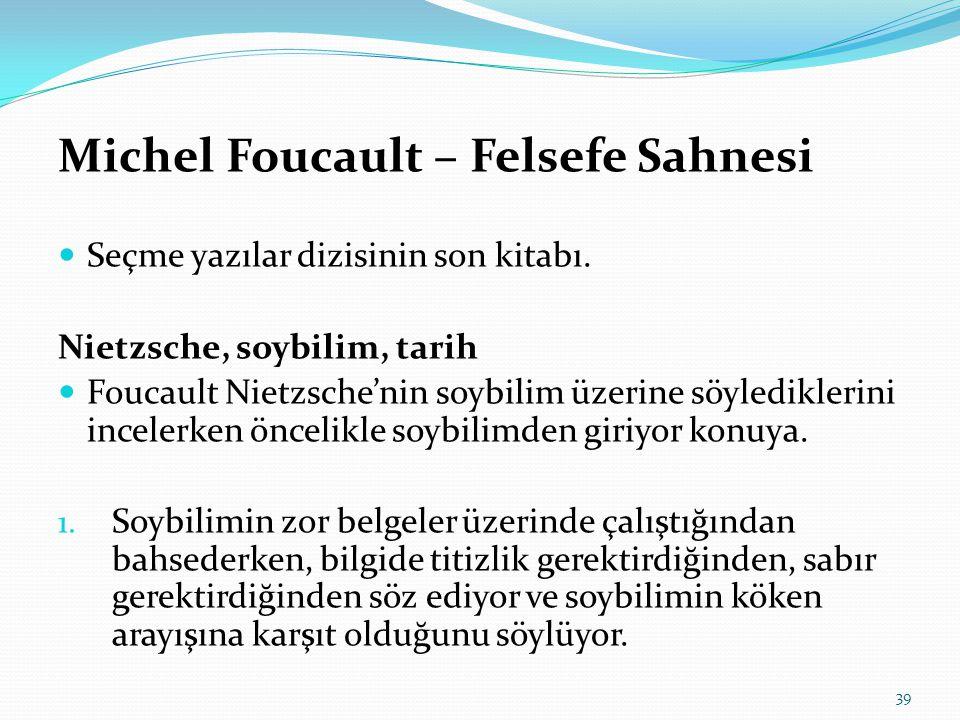 Michel Foucault – Felsefe Sahnesi
