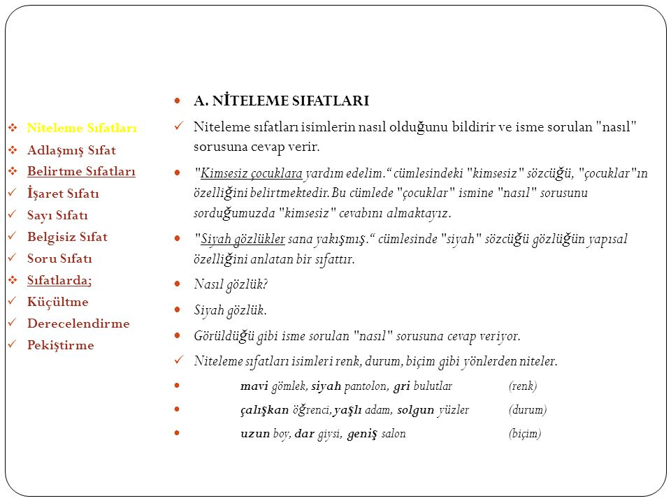 SIFATLAR (ÖN ADLAR) A. NİTELEME SIFATLARI