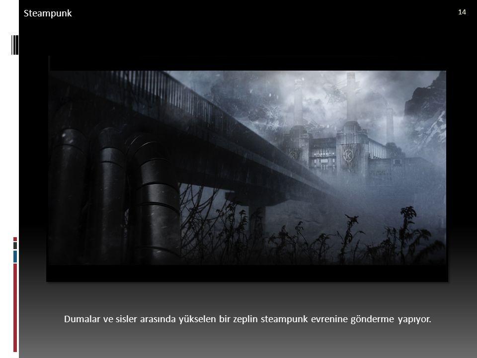 Steampunk Dumalar ve sisler arasında yükselen bir zeplin steampunk evrenine gönderme yapıyor.