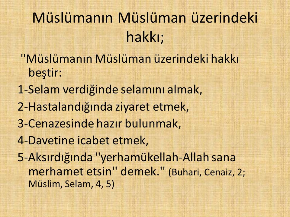 Müslümanın Müslüman üzerindeki hakkı;