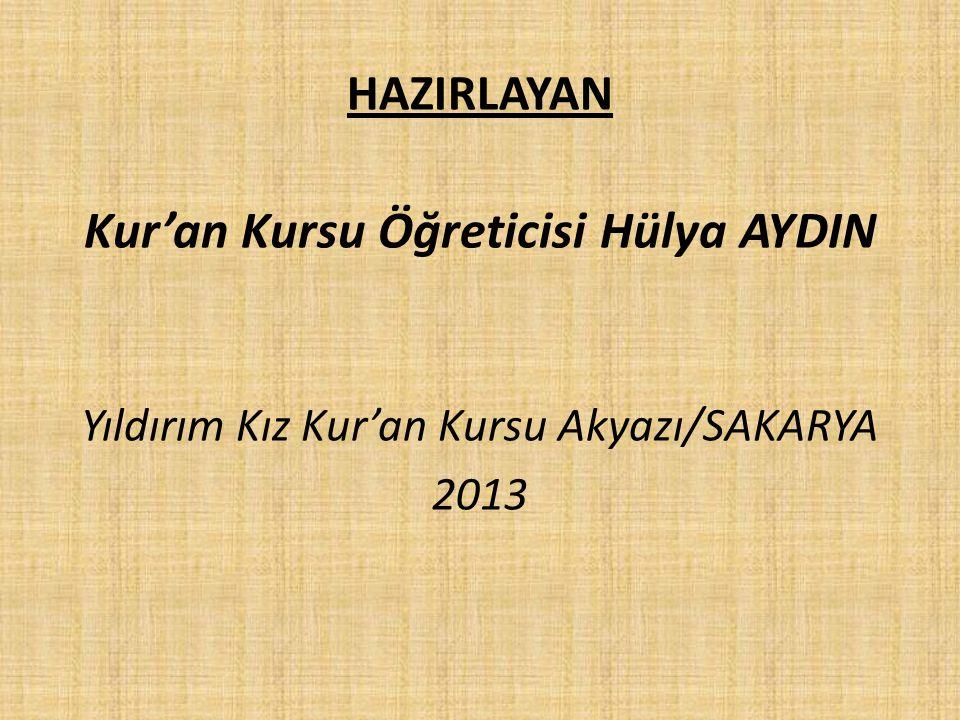Kur'an Kursu Öğreticisi Hülya AYDIN