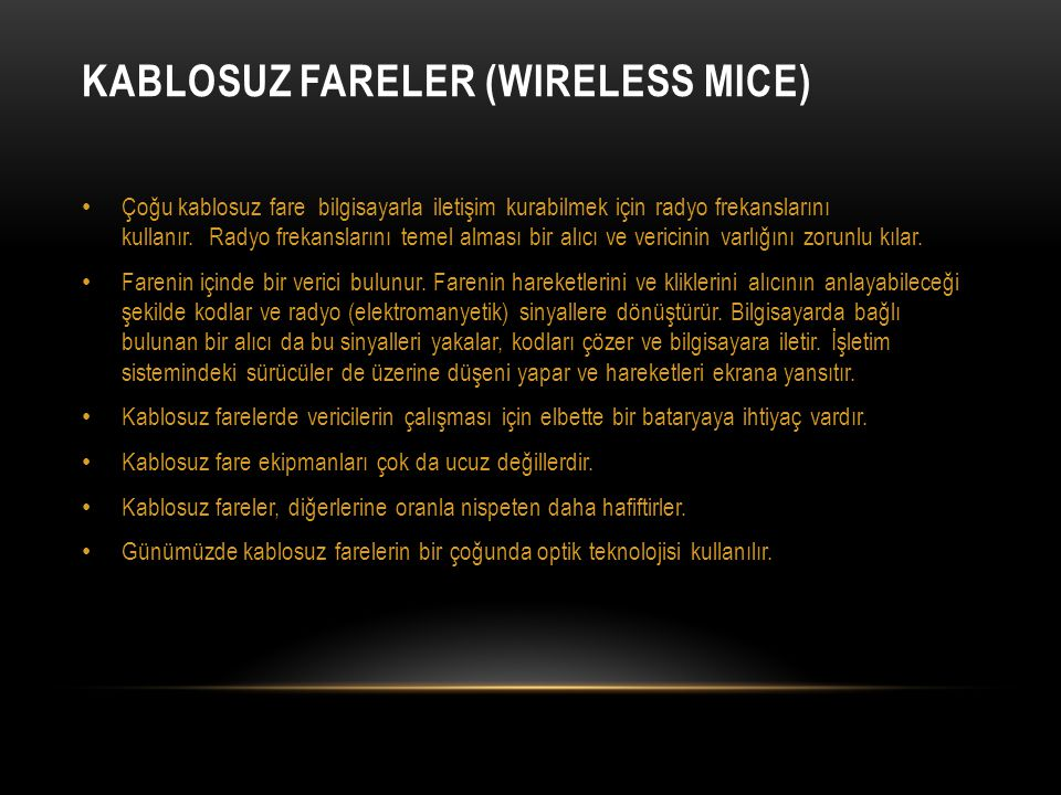 Kablosuz Fareler (Wireless Mice)