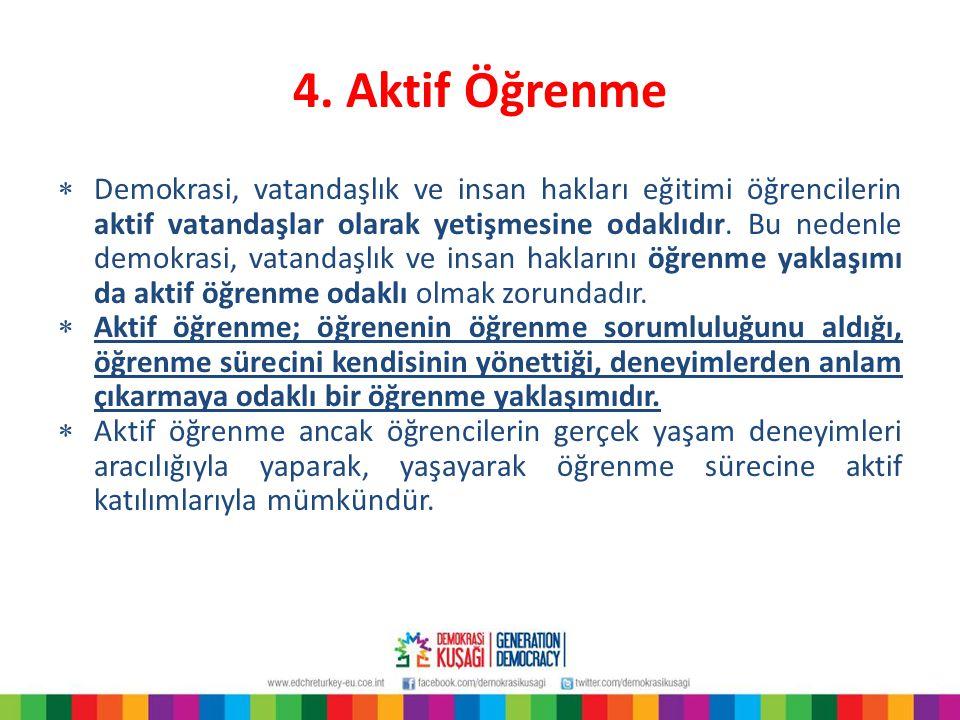 4. Aktif Öğrenme