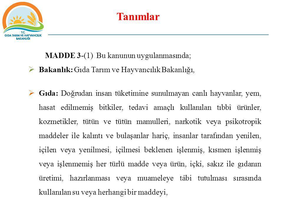 Tanımlar MADDE 3-(1) Bu kanunun uygulanmasında;