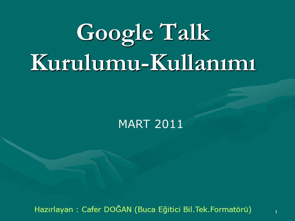 Google Talk Kurulumu-Kullanımı