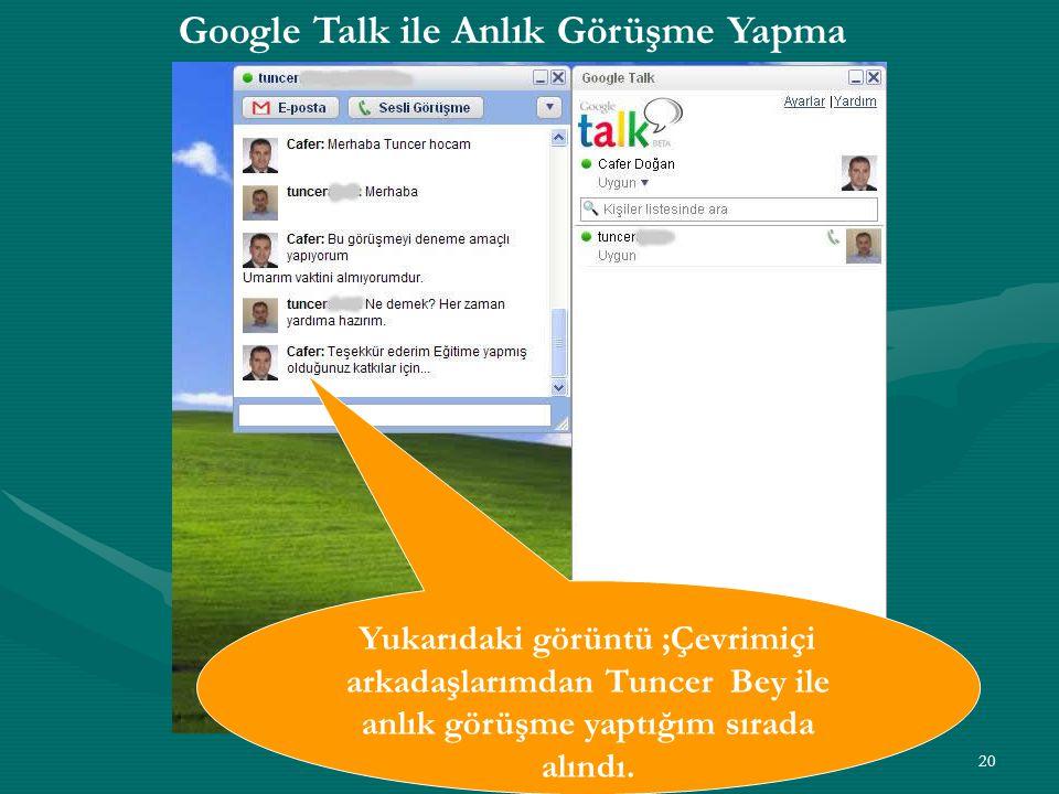 Google Talk ile Anlık Görüşme Yapma