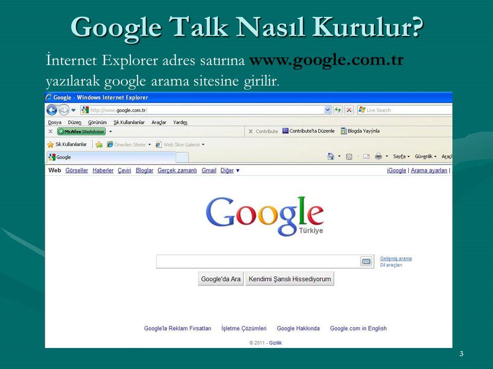 Google Talk Nasıl Kurulur