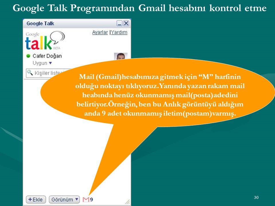 Google Talk Programından Gmail hesabını kontrol etme