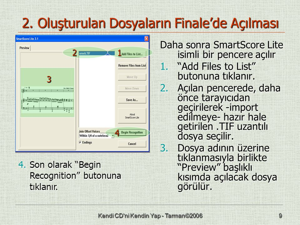 2. Oluşturulan Dosyaların Finale'de Açılması