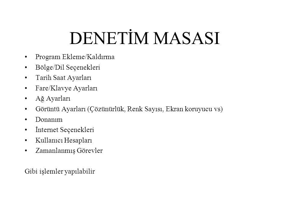 DENETİM MASASI Program Ekleme/Kaldırma Bölge/Dil Seçenekleri