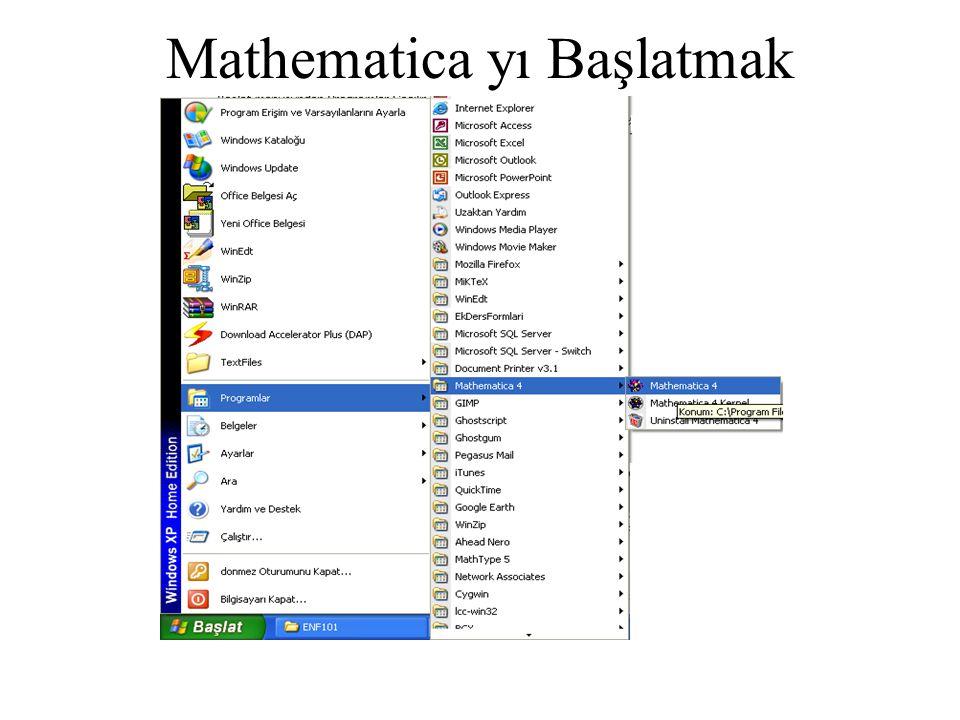 Mathematica yı Başlatmak