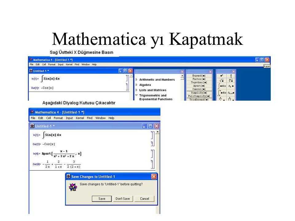 Mathematica yı Kapatmak