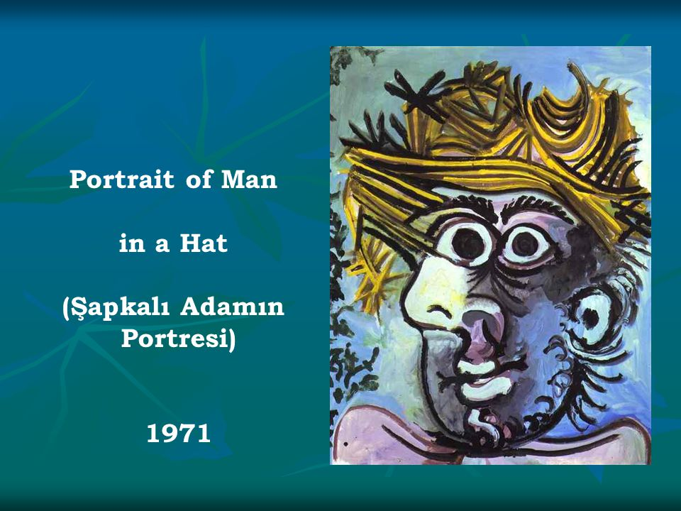 Portrait of Man in a Hat (Şapkalı Adamın Portresi) 1971
