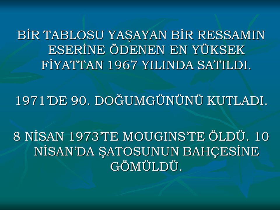 1971'DE 90. DOĞUMGÜNÜNÜ KUTLADI.