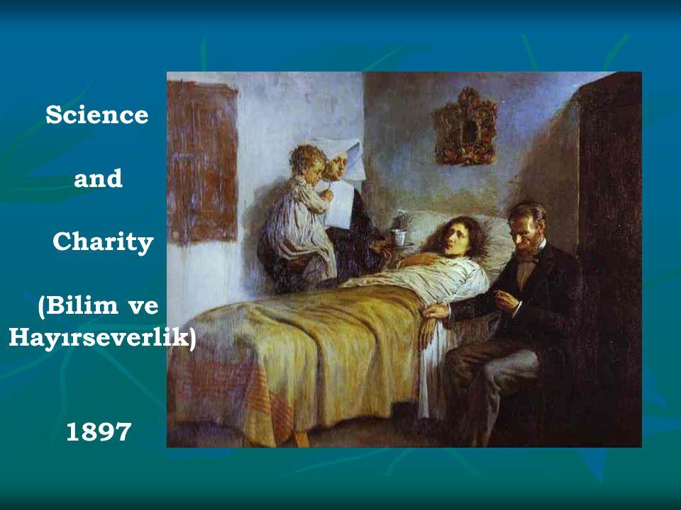 Science and Charity (Bilim ve Hayırseverlik) 1897