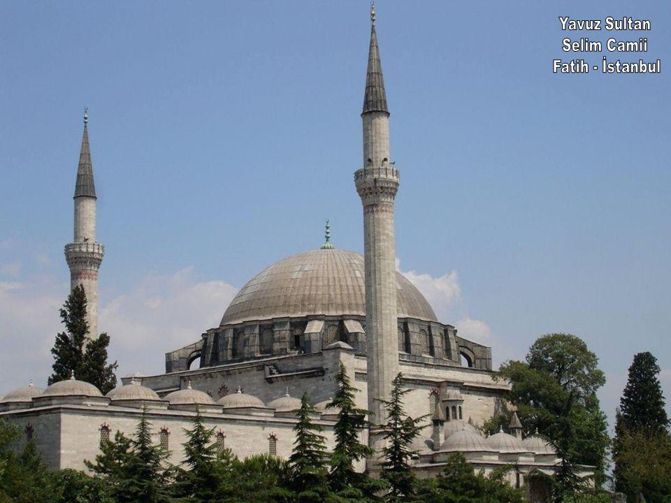 Yavuz Sultan Selim Camii Fatih - İstanbul
